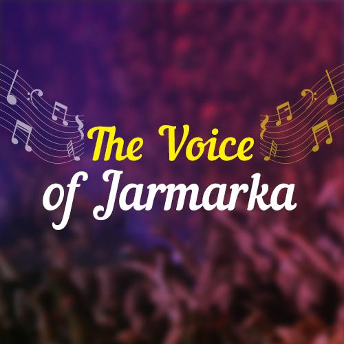 The Voice of Jarmarka